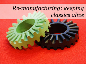 Re-Manufacturing Keeping Classics Alive